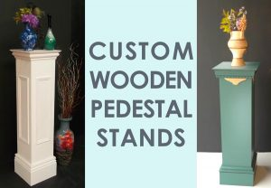 Pedestal Stands Wooden - Custom Designs - Laurel Bank Joinery
