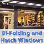 Hatch Windows and Bi-fold Windows